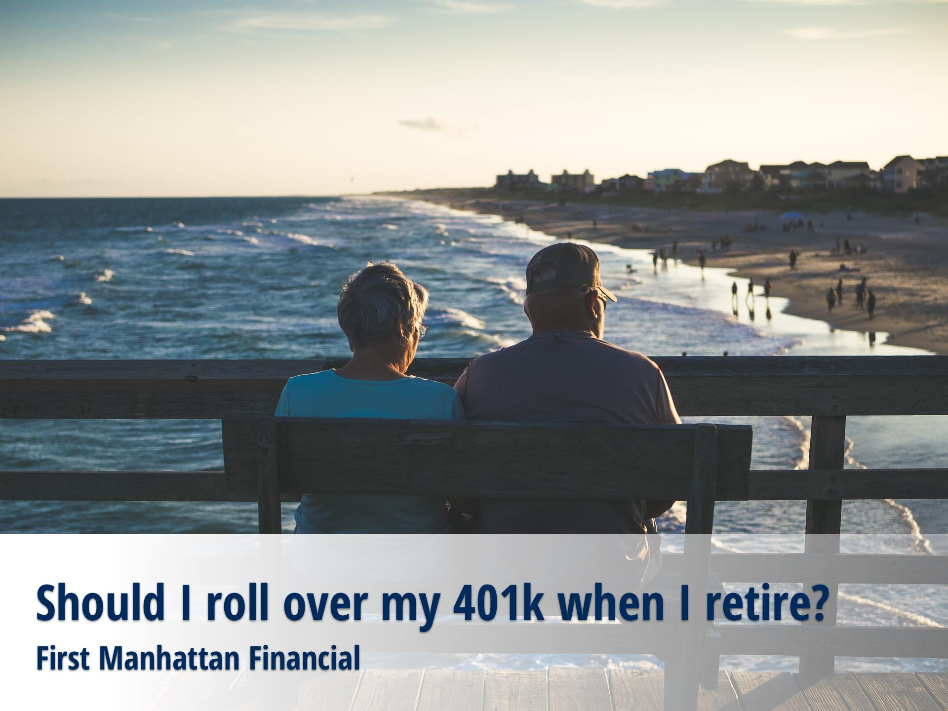 Should I roll over my 401k when I retire?